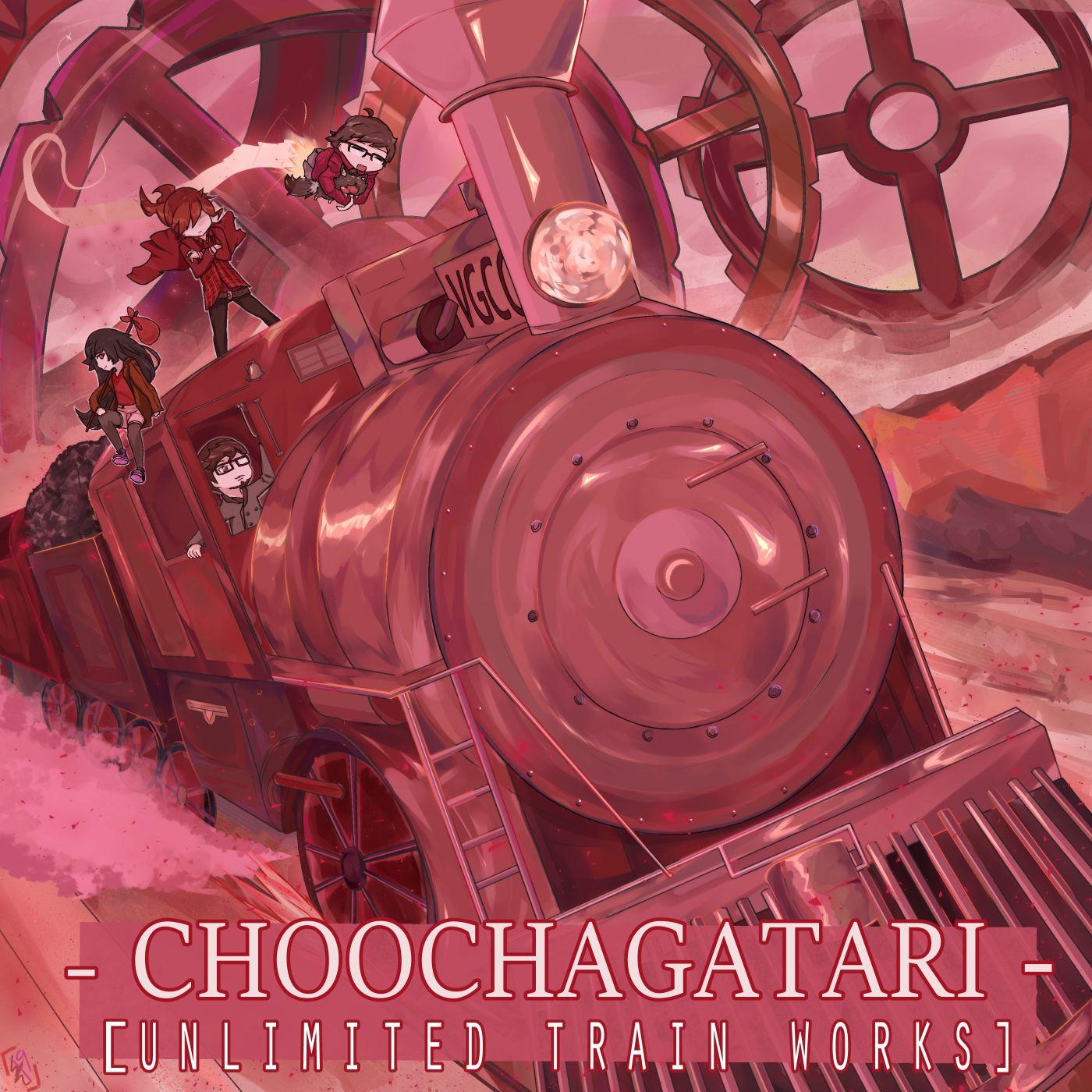 Choochagatari: Unlimited Train Works